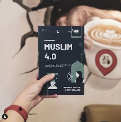 Review Buku Muslim 4.0, Yanuardi Syukur & Tri Putranto