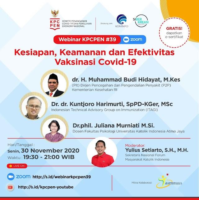 WEBINAR Kesiapan, Keamanan, dan Efektivitas Vaksinasi COVID-19