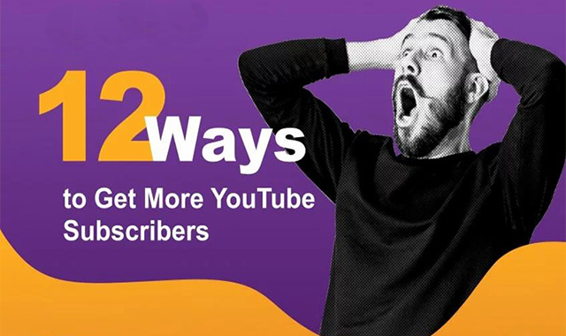 12 Ways To Get More YouTube Subscribers #infographic