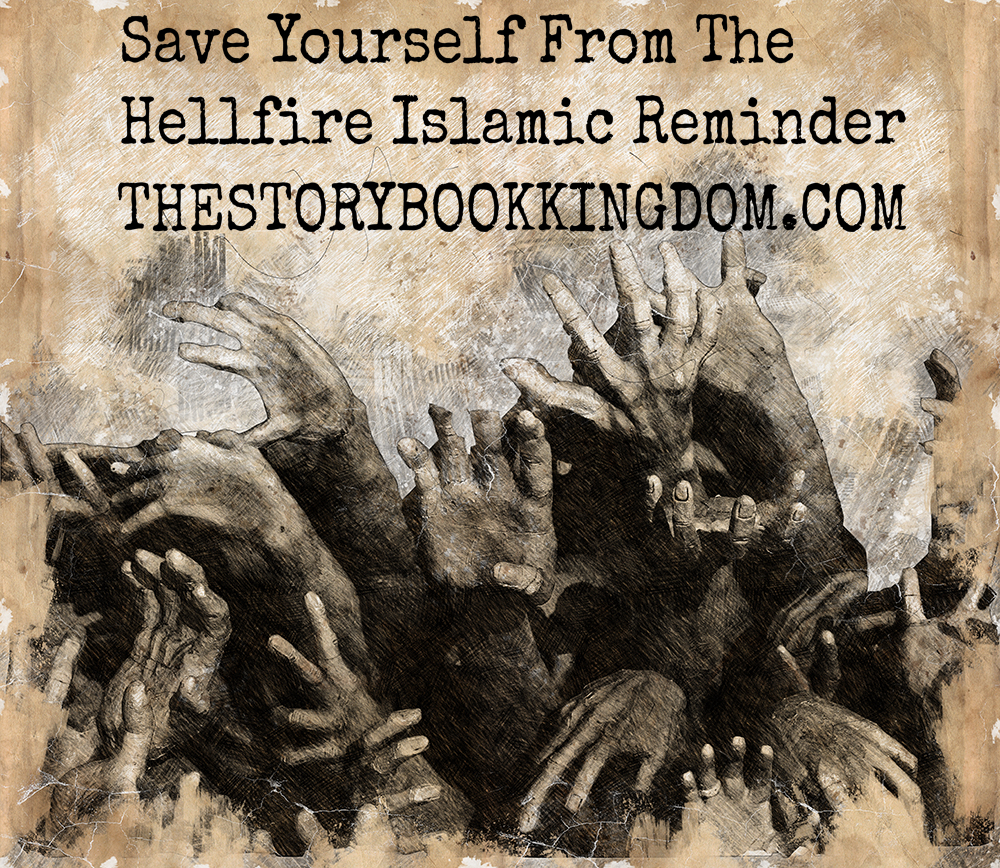 Save Yourself From The Hellfire Islamic Reminder