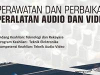 Rpp Perawatan dan Perbaikan Peralatan Audio dan Video Kurikulum 2013 Revisi 2017/2018 SMK/MAK   1 Lembar 2019/2020/2021 Kelas XII Semester 1 dan 2