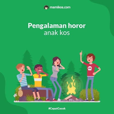 Pengalaman horor anak kos