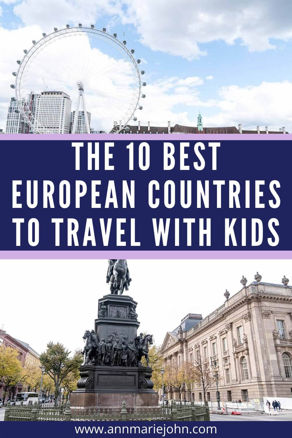 The Ten Best European Countries to Travel With Kids
