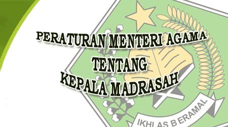 PMA Nomor 58 Tahun 2017 Tentang Kepala Madrasah