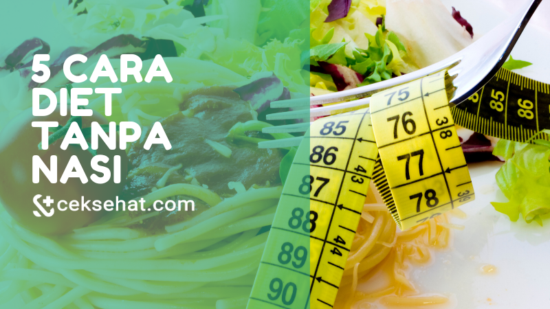 5-cara-diet-tanpa-nasi