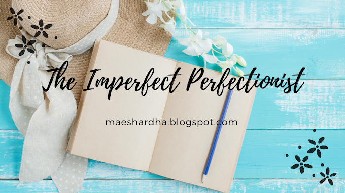 The Imperfect Perfectionist