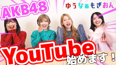 Some AKB48 members opens YouTube channel