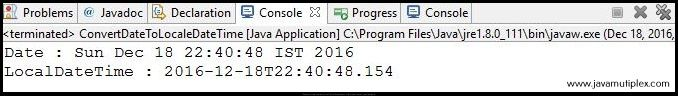 Output of Java program that converts Date to LocalDateTime.