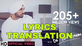Do You Know Lyrics Meaning/Translation in Hindi – Diljit Dosanjh
