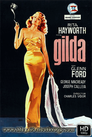Gilda [1080p] [Latino-Ingles] [MEGA]