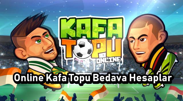 Bedava Online Kafa Topu Hesaplari