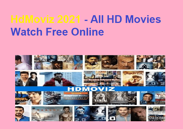 HdMoviz 2021 - All HD Movies Watch Free Online
