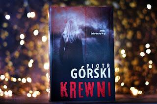"""Piotr Górski - """"Krewni"""""""
