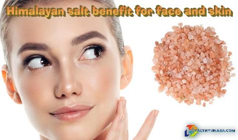 Himalayan salt benefit for face and skin