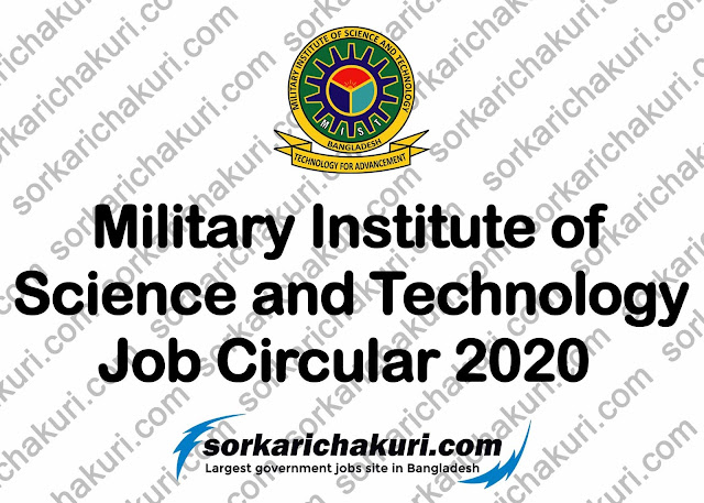 Military Institute of Science and Technology Job Circular 2020