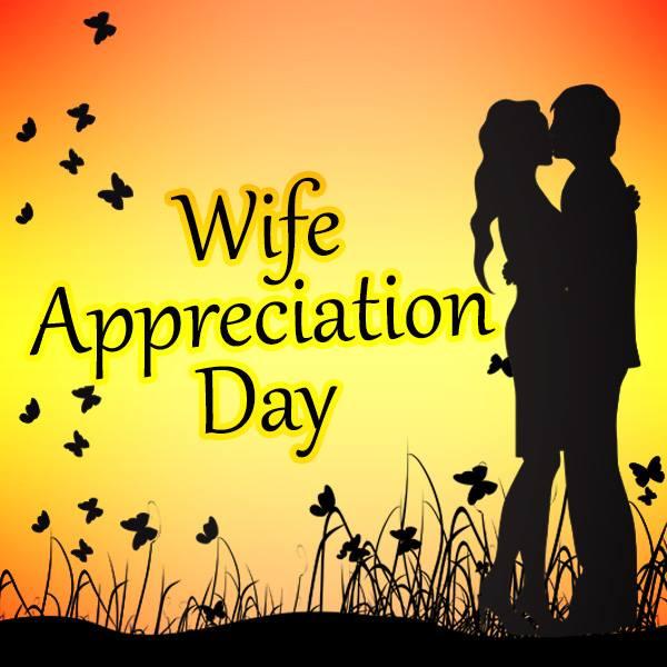 Wife Appreciation Day Wishes Photos