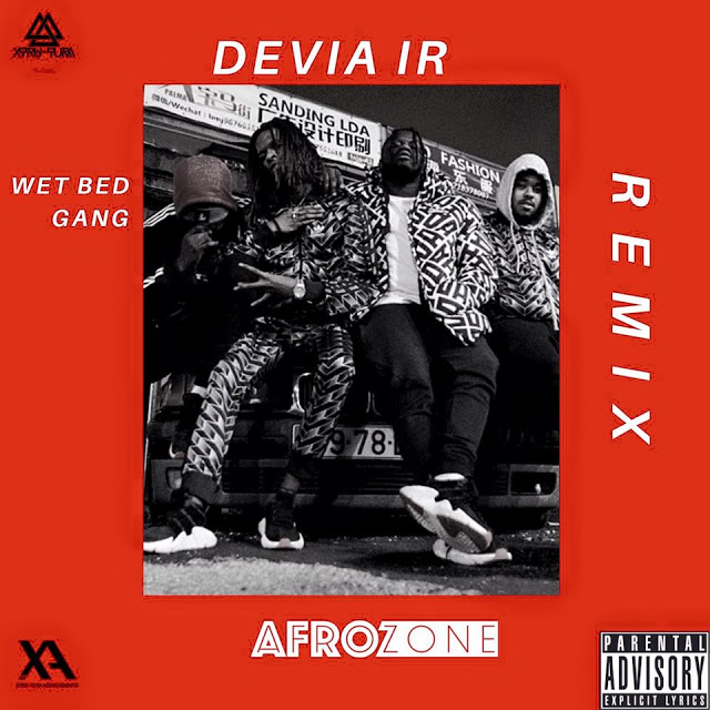 Wet Bed Gang - Devia ir (AfroZone Remix)