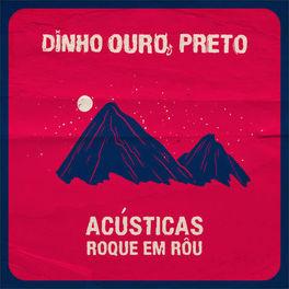 Baixar CD Roque Em Rôu (Acústica) - Dinho Ouro Preto 2020 Grátis