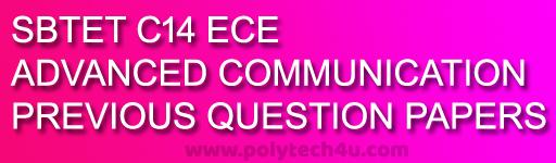 SBTETAP 501-ADVANCED COMMUNICATION QUESTION PAPERS - POLYTECH4U