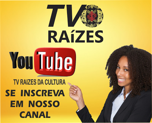 CANAL TV RAÍZES DA CULTURA