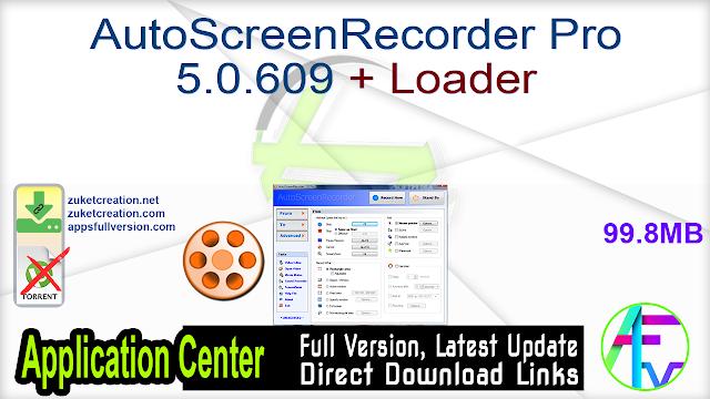 AutoScreenRecorder Pro 5.0.609 + Loader