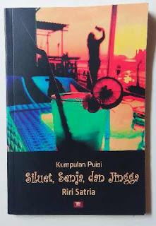 Buku: Siluet, Senja, dan Jingga karya Riri Satria