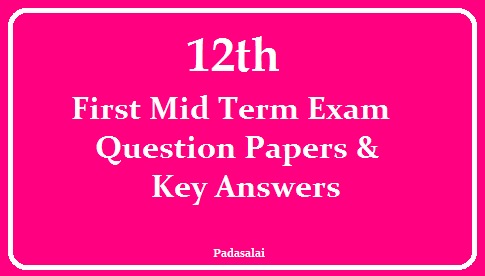 12th ( Plus Two ) - First Mid Term Exam - Original Question