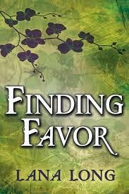 Book Cover - Finding Favor by Lana Long