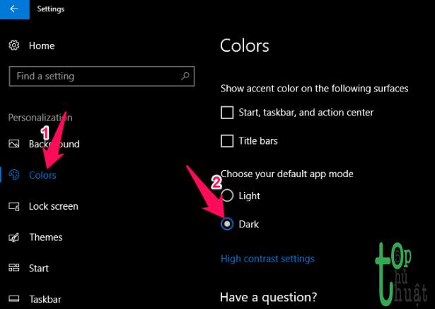 Hướng dẫn cài đặt giao diện Dark Mode ( màu đen ) cho Windows 10