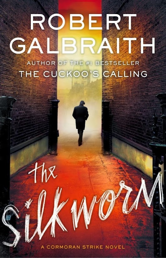 Read of the Town: The Silkworm by Robert Galbraith