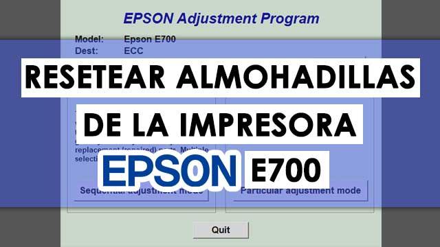 Reset almohadillas de la impresora Epson E700