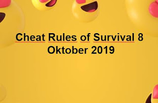Link Download File Cheats Rules of Survival 8 OKtober 2019