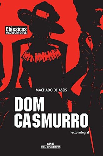 Dom Casmurro (Clássicos Melhoramentos) - Machado de Assis