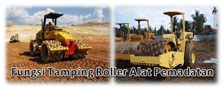 Fungsi Tamping Roller Alat Pemadatan