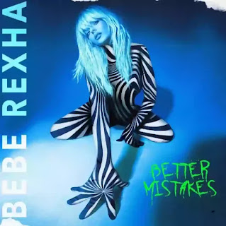 BEBE REXHA - Better Mistakes Lyrics