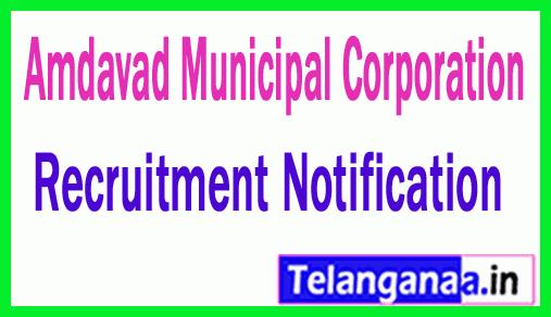Amdavad Municipal Corporation AMC Recruitment Notification