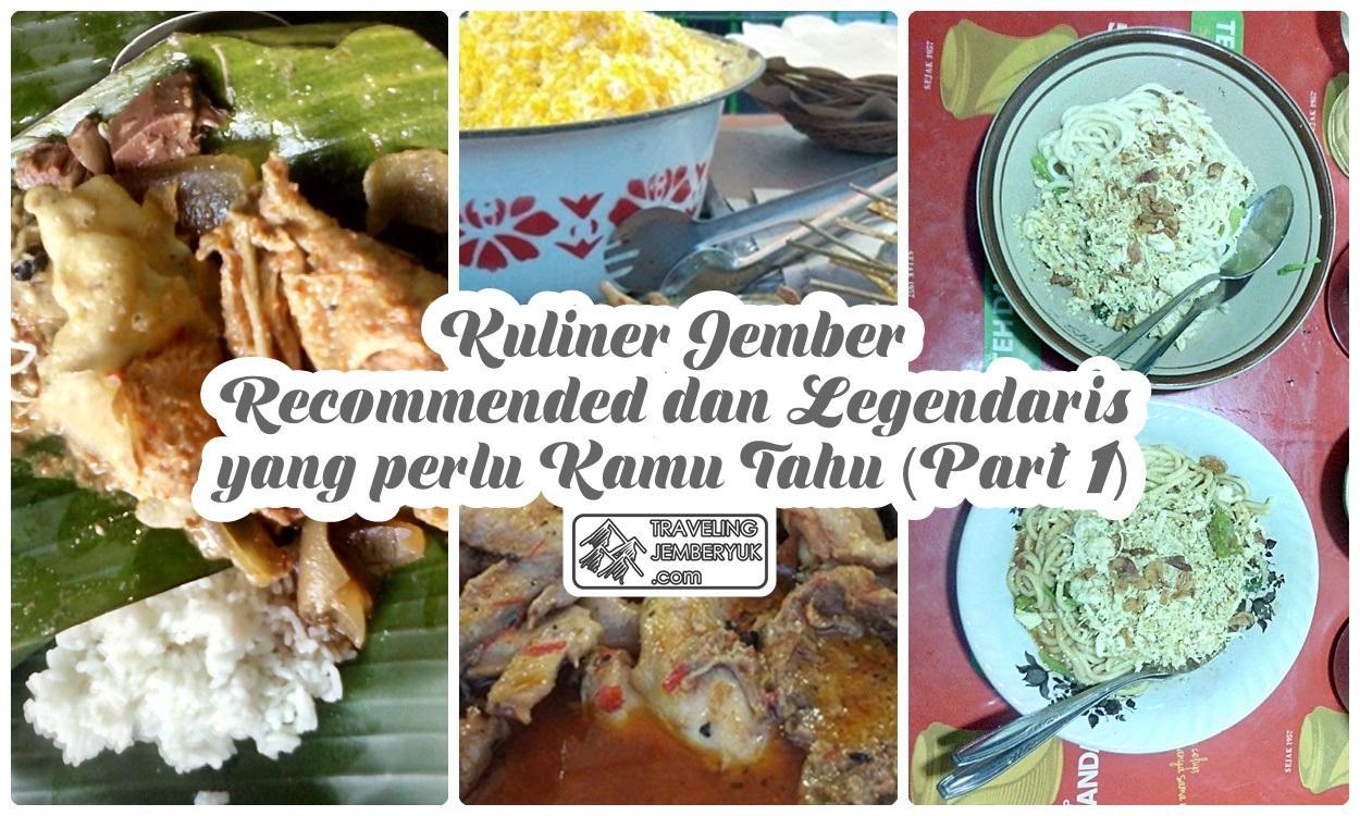 Traveling Jember Yuk Kuliner Jember Recommended Dan