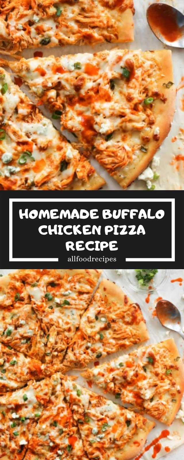 HOMEMADE BUFFALO CHICKEN PIZZA RECIPE