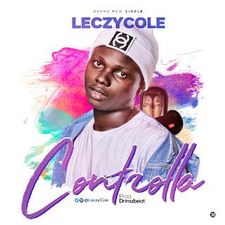Leczycole - Controlla (Prod. by Drimzbeat)