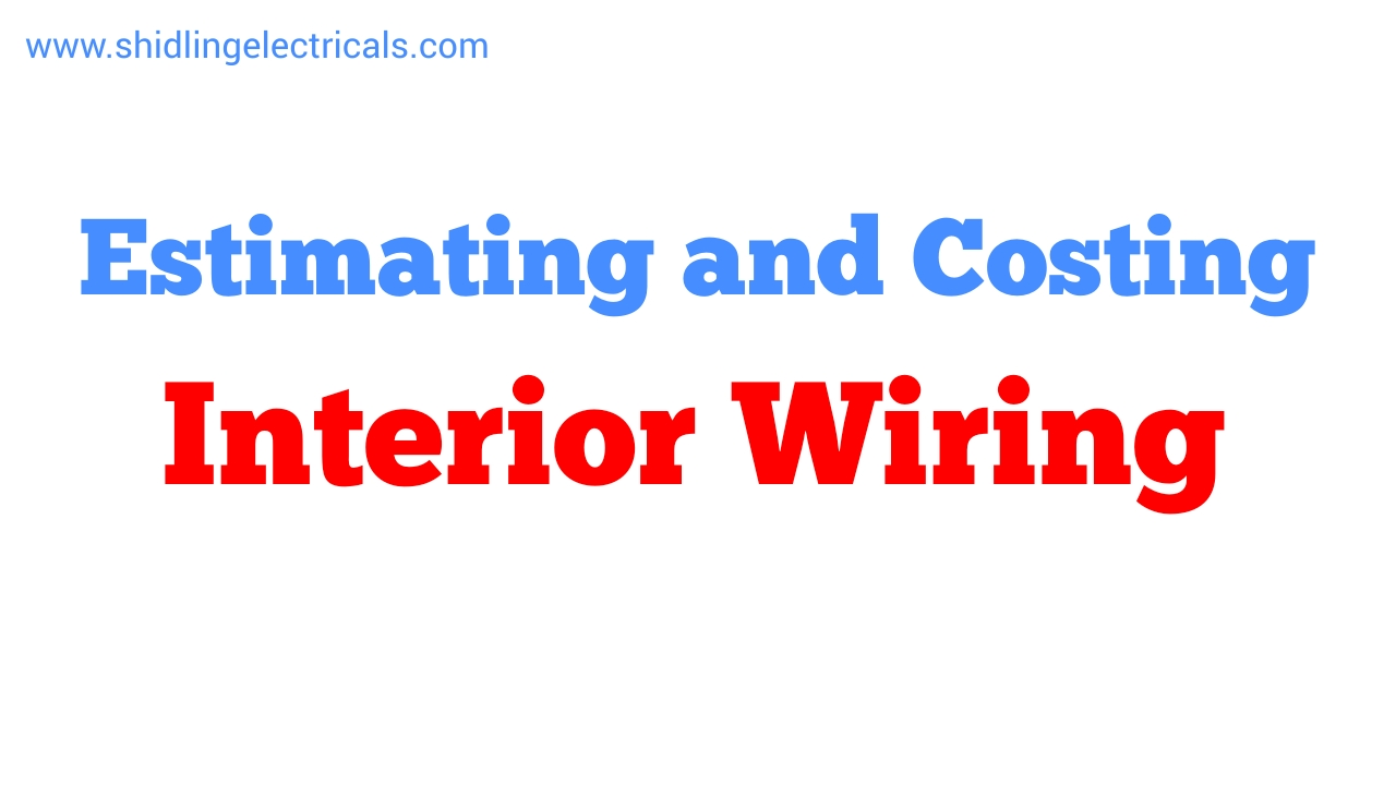 estimating and costing of materials required for house wiring or residential plan [ 1280 x 720 Pixel ]