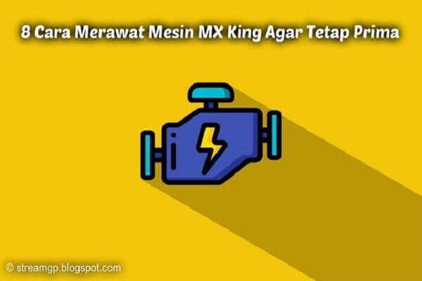Cara Merawat Motor MX King Agar Tetap Prima 8 Cara Merawat Motor MX King Agar Tetap Prima