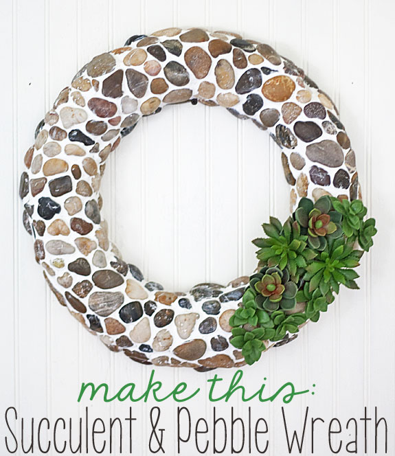 How to make a pebble and faux succulent wreath