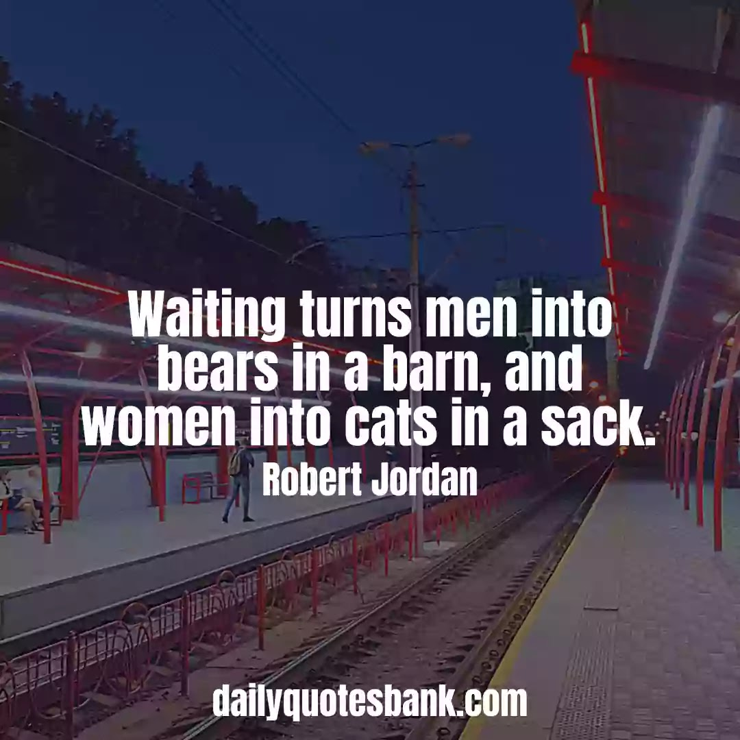 Funny Quotes About Waiting For Someone