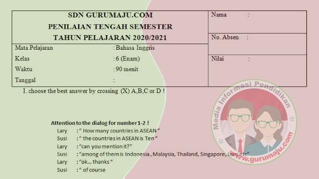 Download Soal UAS Bahasa Inggris Kelas 6 Semester 1