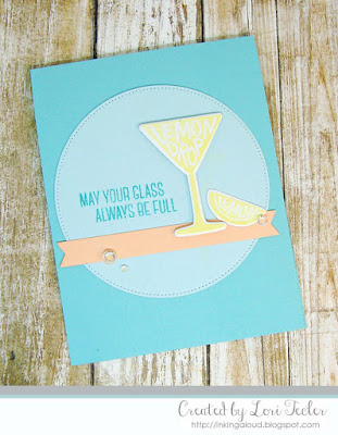 May Your Glass Always Be Full card-designed by Lori Tecler/Inking Aloud-stamps and dies from My Favorite Things