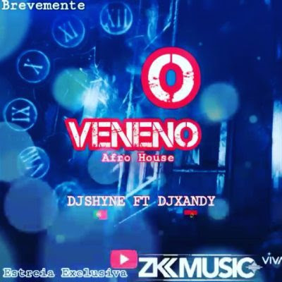 Baixar Musica: Dj Shyne - O Veneno (feat. Dj Xandy)