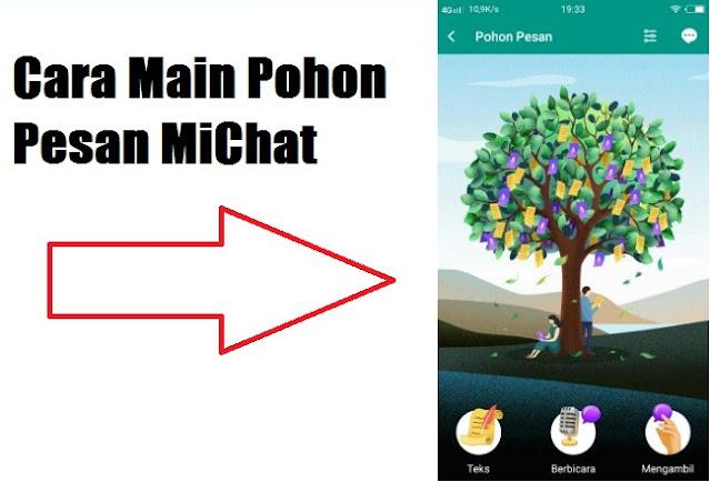 Cara Bermain Pohon Pesan Michat
