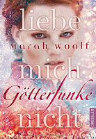 http://the-bookwonderland.blogspot.de/2017/04/rezension-marah-woolf-gotterfunke-liebe-mich-nicht.html