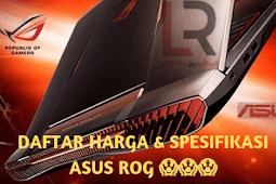 Daftar Harga Laptop Asus Rog Beserta Spesifikasi Lengkapnya