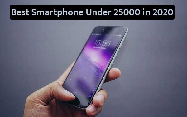 Best Smartphone Under 25000 in 2020